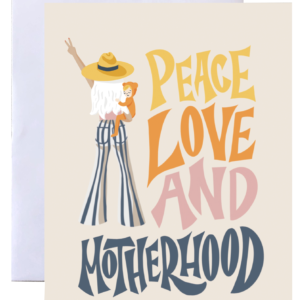 Groovy Peace Love and Motherhood Greeting Card